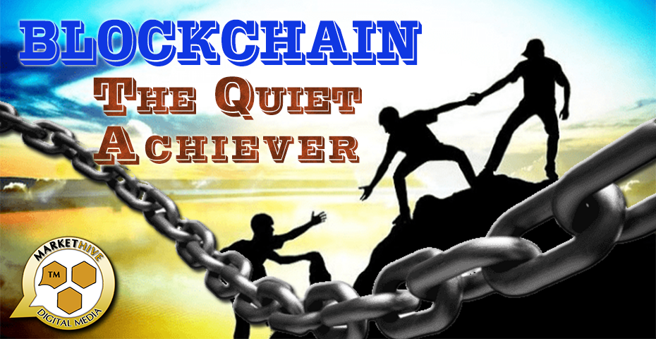 Markethive Blockchain, the quiet achiever