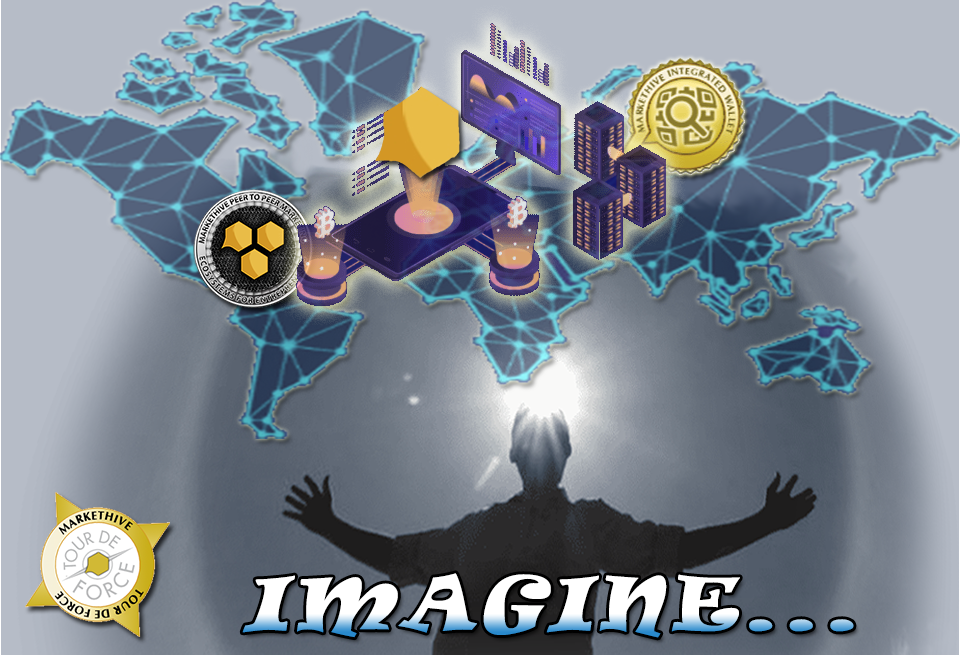 IMAGINE A BLOCKCHAIN FUTURE