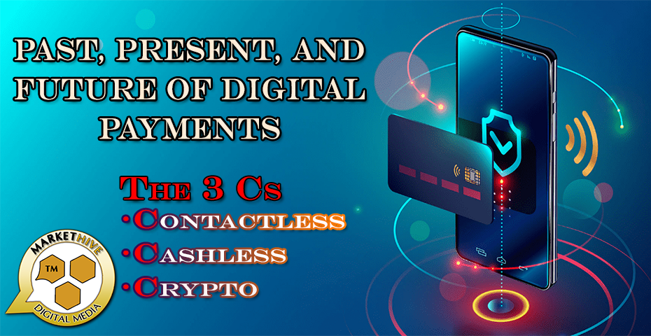 PAST PRESENT FUTURE OF DIGITAL PAYMENTS